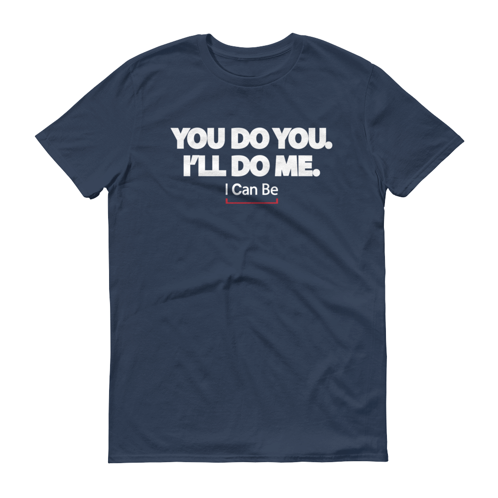 Men's You Do You I'll Do Me Tshirt