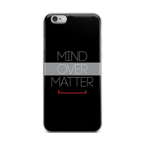 Mind Over Matter iPhone 6/6s, 6 Plus, 6s Plus Case