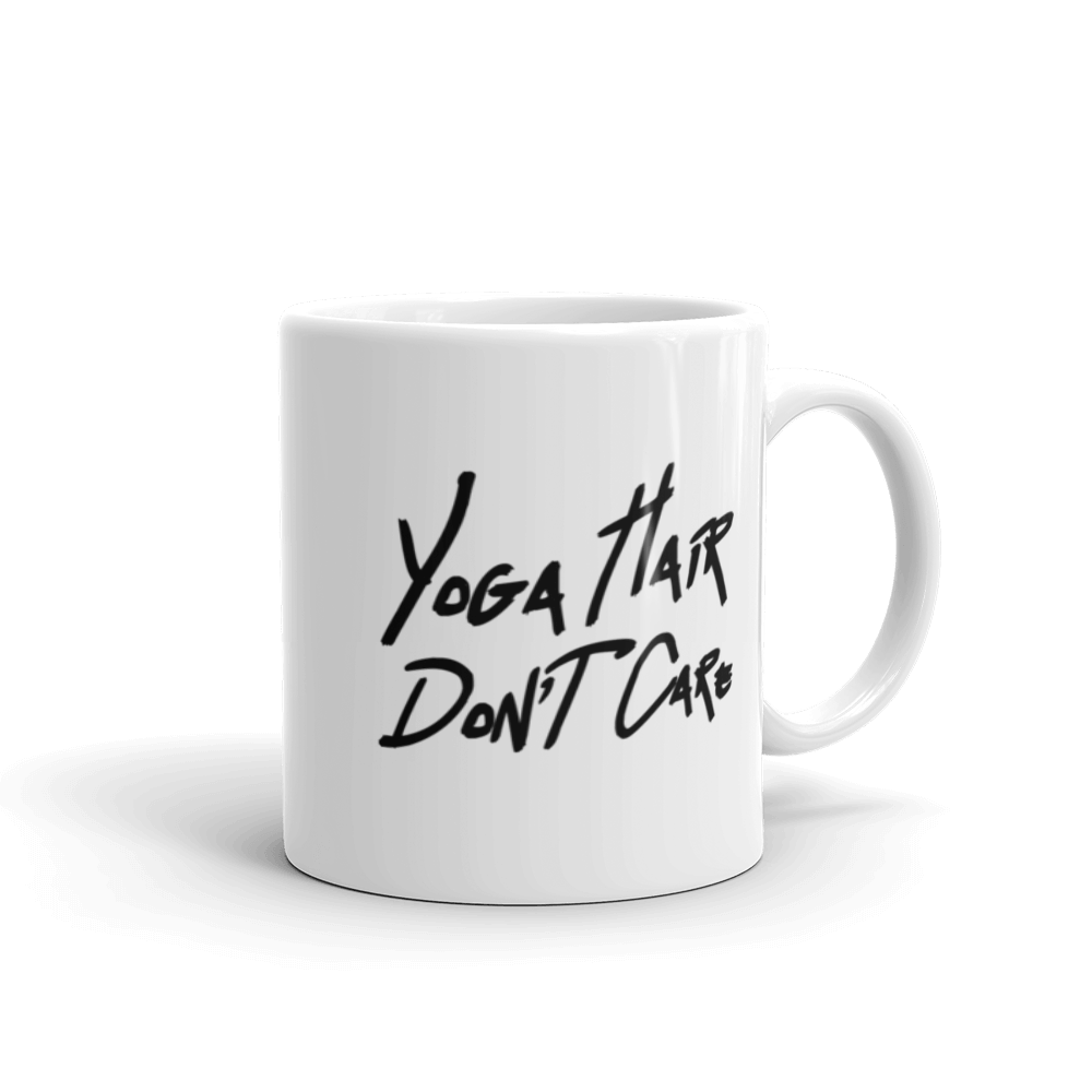 Mug: Yoga Hair Don't Care