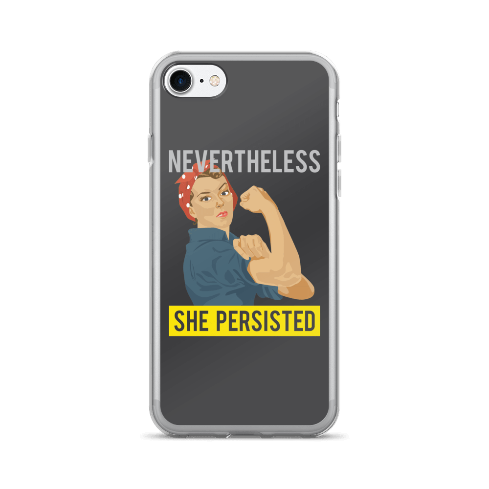 Nevertheless She Persisted iPhone 7/7 Plus Case