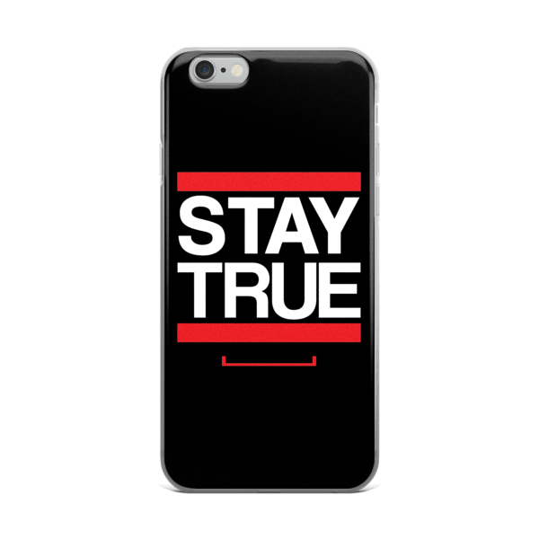 Stay True iPhone 6/6s, 6 Plus, 6s Plus Case