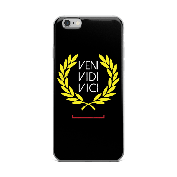 Veni Vidi Vici iPhone 6/6s, 6 Plus, 6s Plus Case