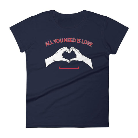 Women's All You Need is Love Tshirt