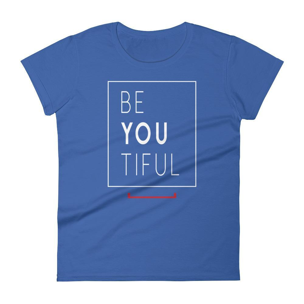 Women's Be You Tiful Tshirt