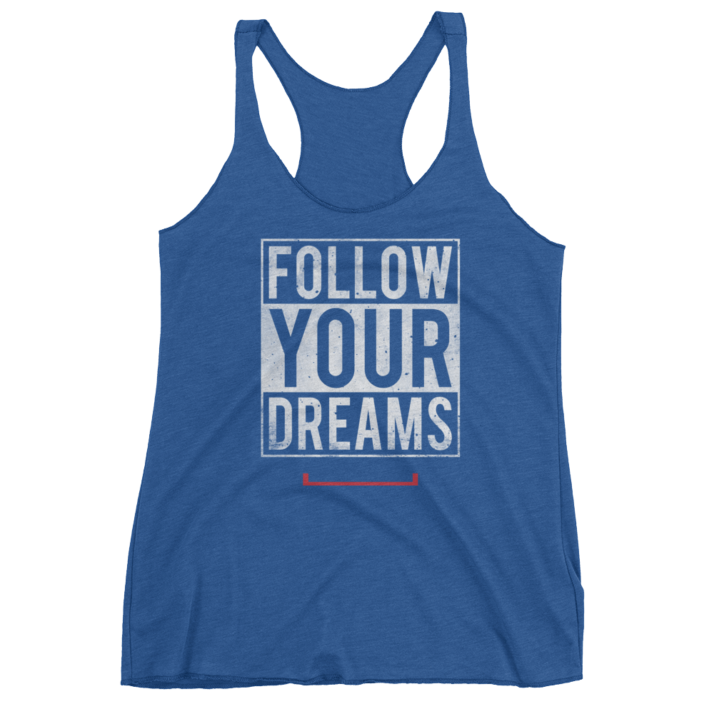 Women's Follow Your Dreams Tank Top
