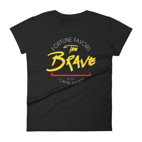 Women's Fortune Favors The Brave Tshirt