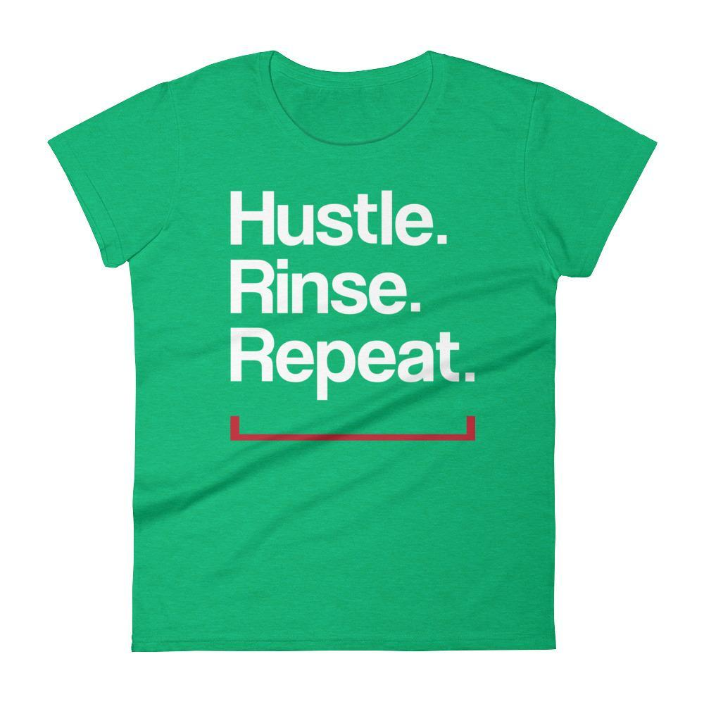 Women's Hustle. Rinse. Repeat. Tshirt