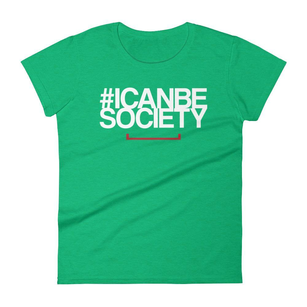 Women's #ICANBESOCIETY Tshirt - Dark