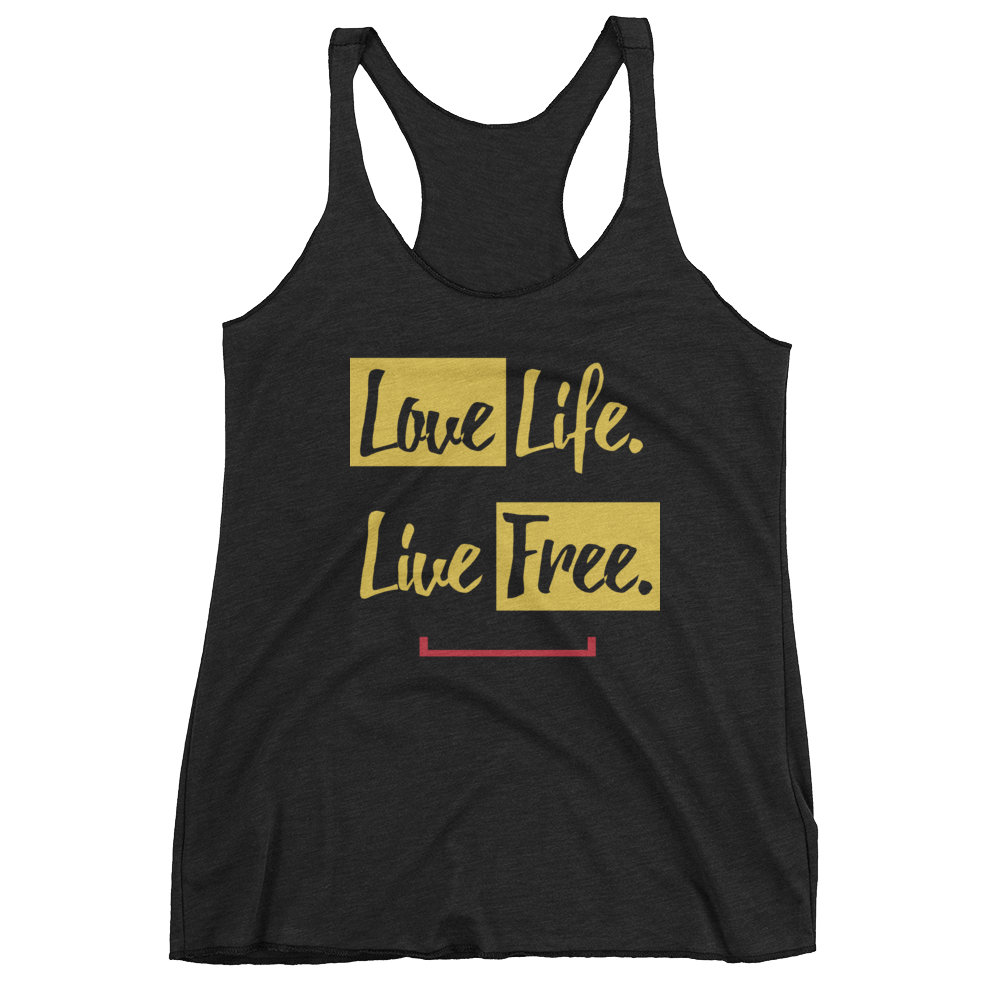 Women's Love Life. Live Free. Tank Top
