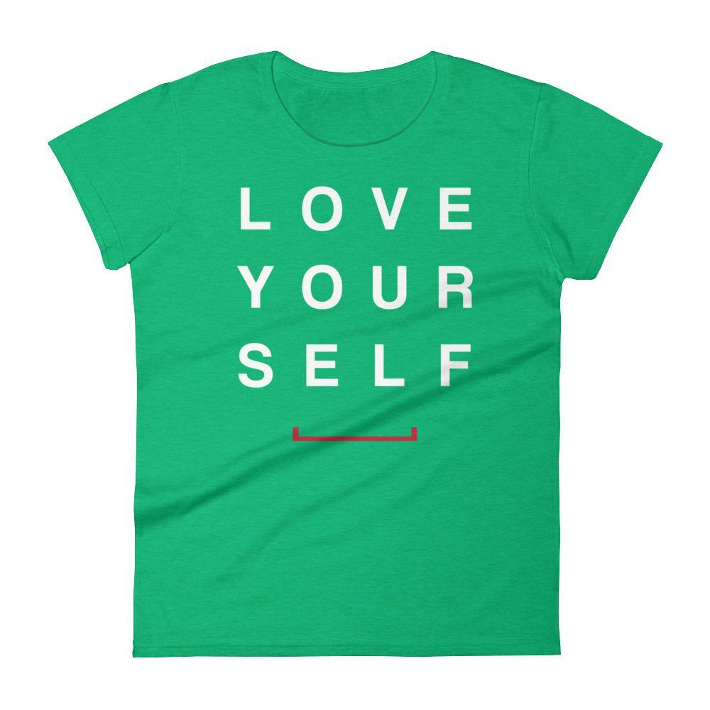 Women's Love Yourself Shirt