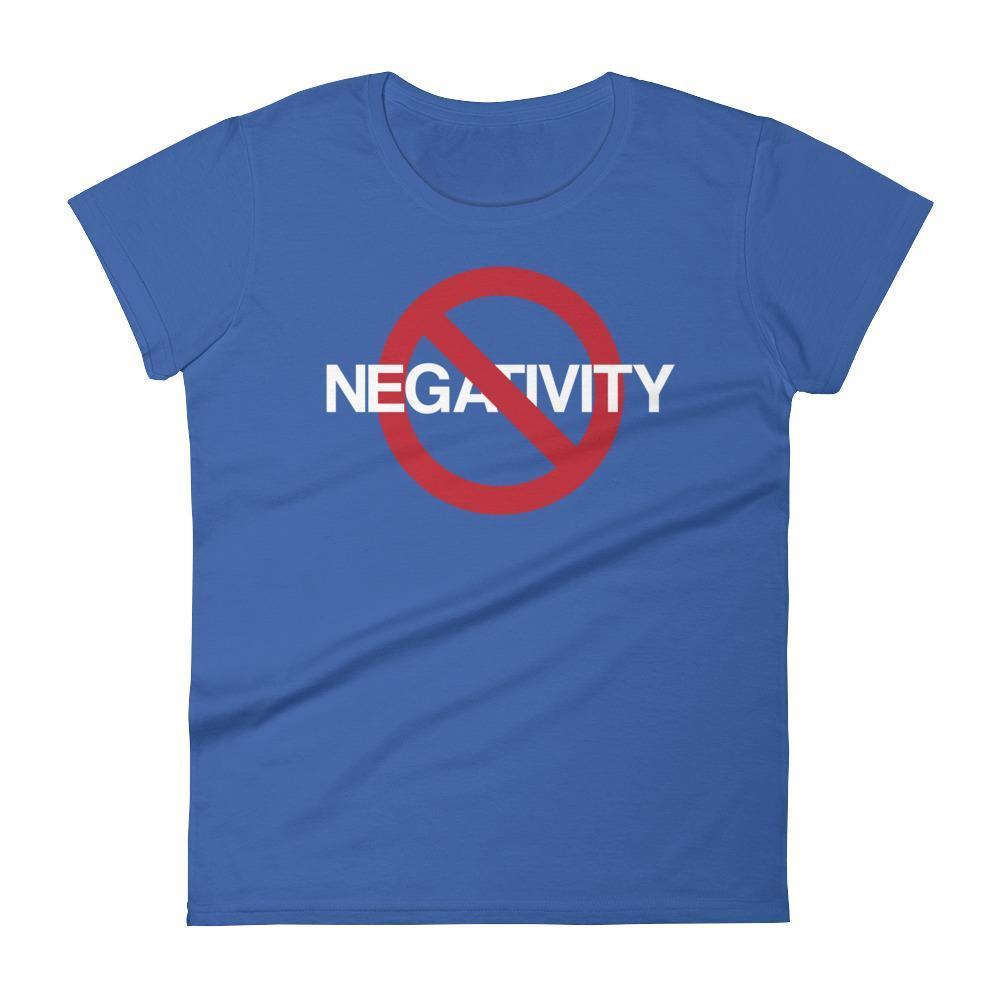 Women's No Negativity Tshirt