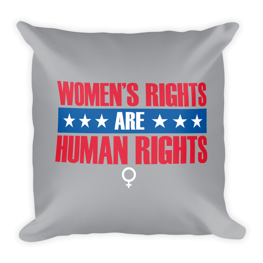 Women's Rights are Human Rights Pillow