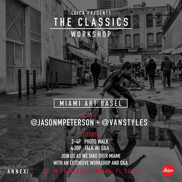 The Classics :: A workshop w/ Jason Peterson & Leica Camera U.S.A.