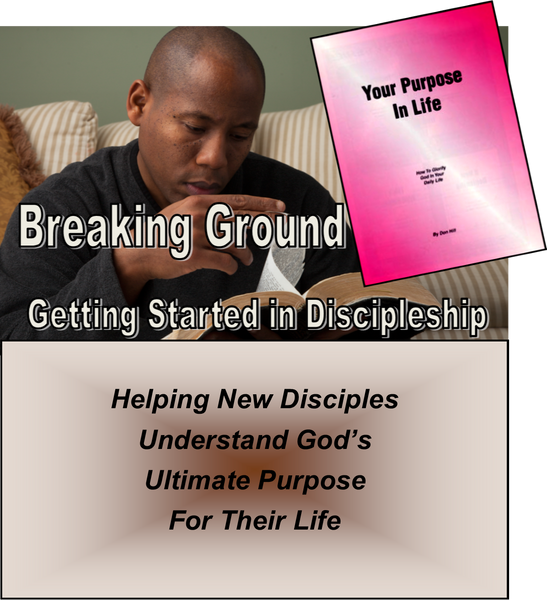 B - BREAKING GROUND - For Both New and Established Christians