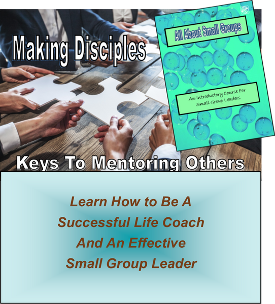 F - MAKING DISCIPLES - Keys to Mentoring Others