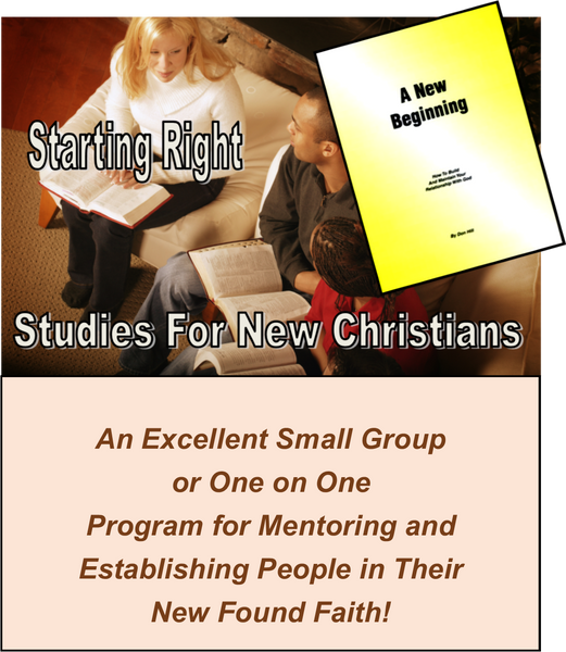 A - STARTING RIGHT - For New Christians