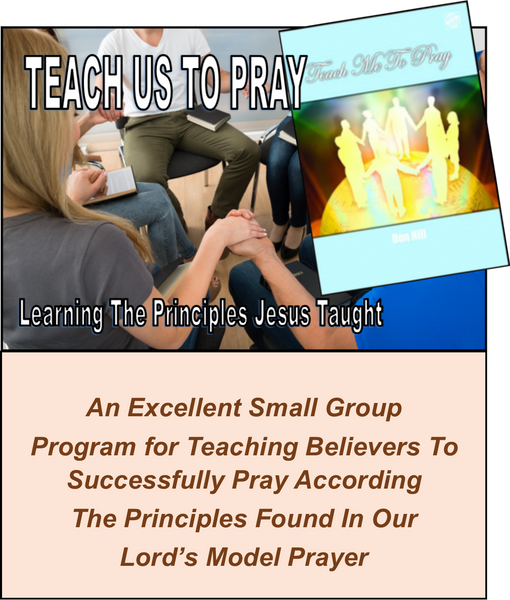 E - SCHOOL OF PRAYER - Learning the Key Principles Christ Practiced
