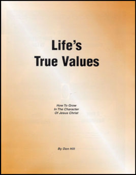 C - LIFE'S TRUE VALUES - Breaking Ground Series