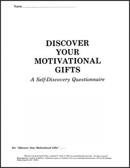 Q - MOTIVATIONAL GIFT DISCOVERY QUESTIONAIRE