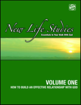 I - NEW LIFE STUDIES VOLUME ONE - Knowing Christ Series