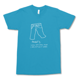 Pants (Dark) Unisex T-Shirt