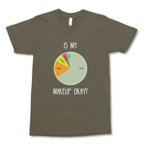 Is My Makeup Okay? (Dark) Unisex T-Shirt