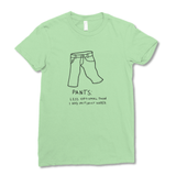 Pants Women's T-Shirt