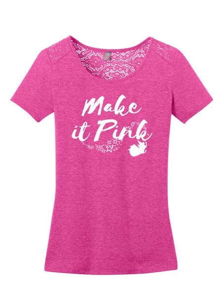 Make It Pink Tee - 2319threads