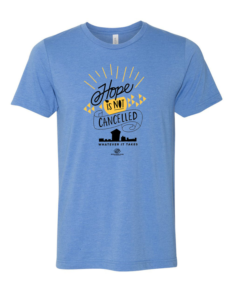 Hope is NOT Cancelled Tee - Heather Columbia Blue