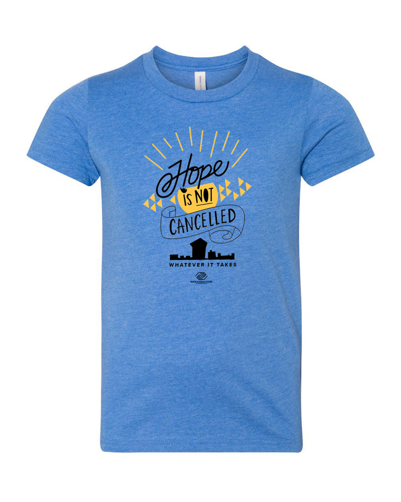 Hope is NOT Cancelled Youth Tee - Heather Columbia Blue