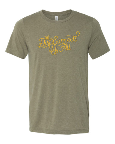 The Dirt Connect Us All Tee - Heather Olive