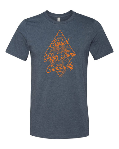 Get Stoked Give High Fives Grow Community Tee - Heather Navy