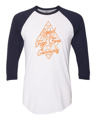 Get Stoked Give High Fives Grow Community Baseball Tee - White/Navy