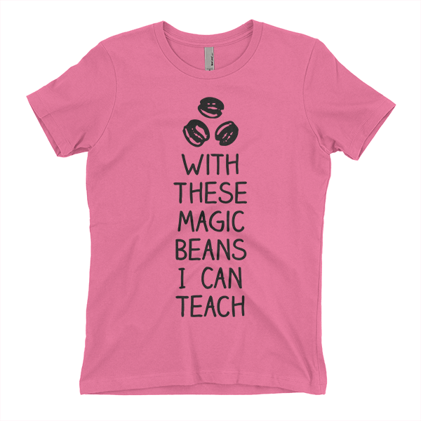 Pink with these beans I can teach t-shirt