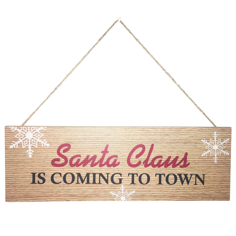 """Santa Claus Is Coming To Town"" Sign"