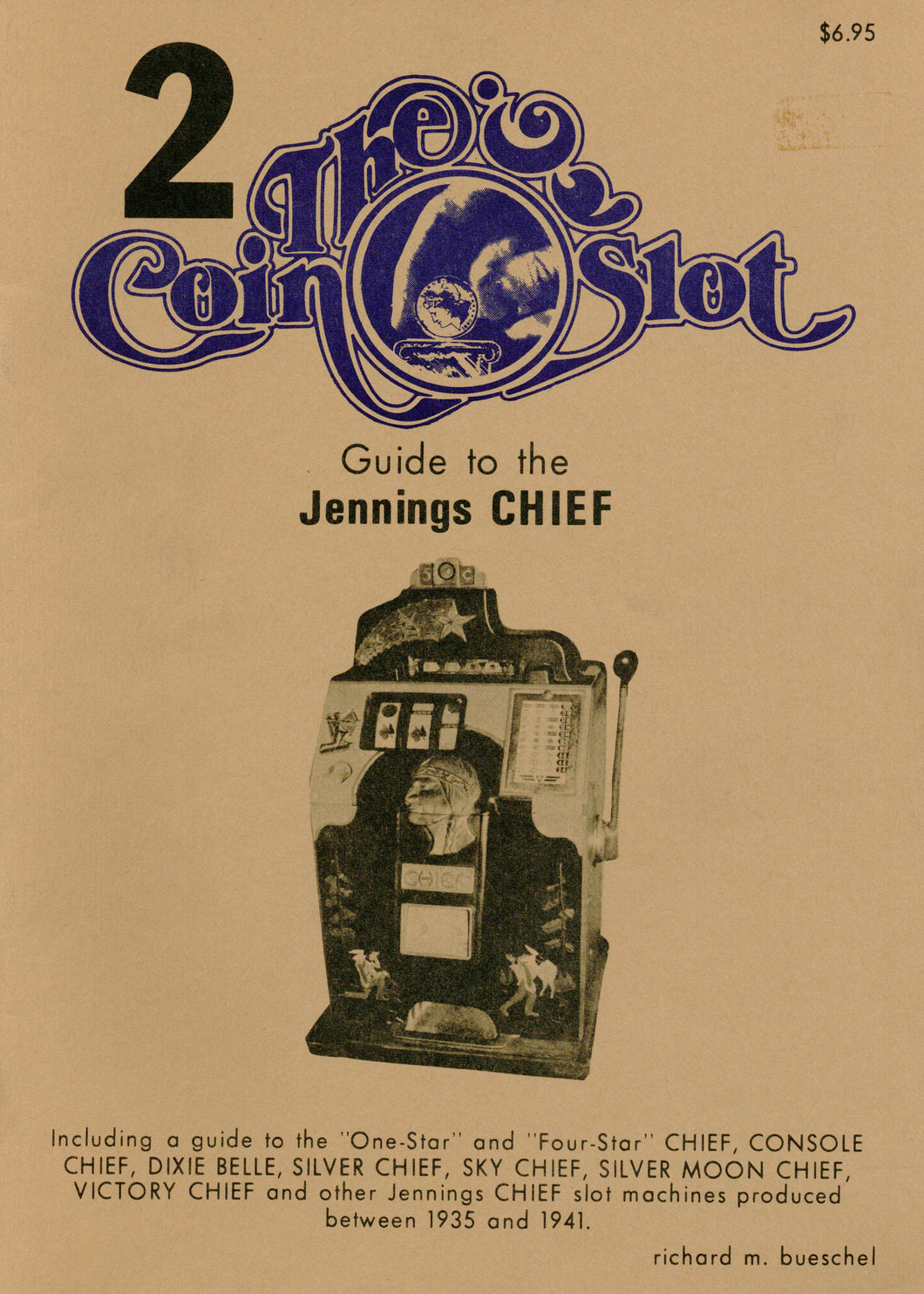 Coin Slot # 2. Guide to the Jennings Chief