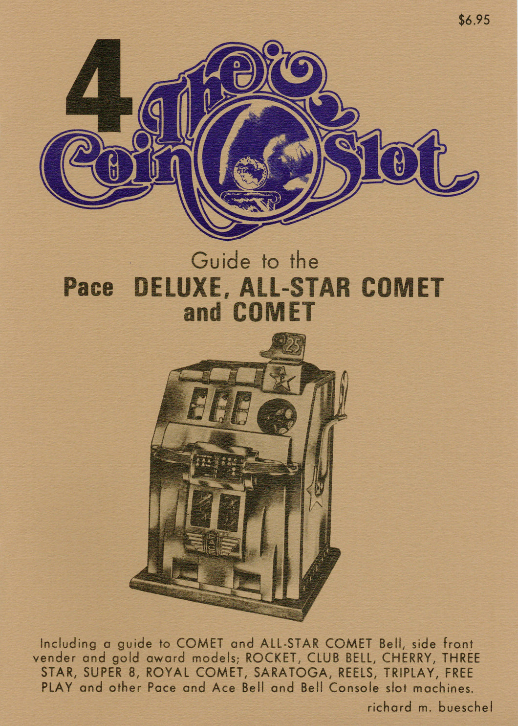 Coin Slot # 4. Guide to the Pace Deluxe, All-Star Comet and Comet