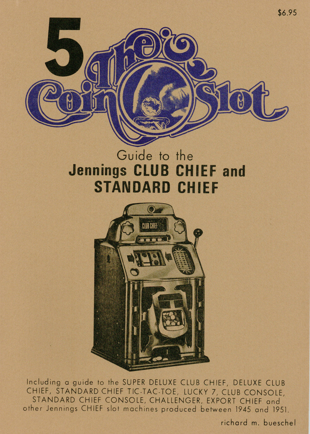 Coin Slot # 5. Guide to the Jennings Club Chief and Standard Chief