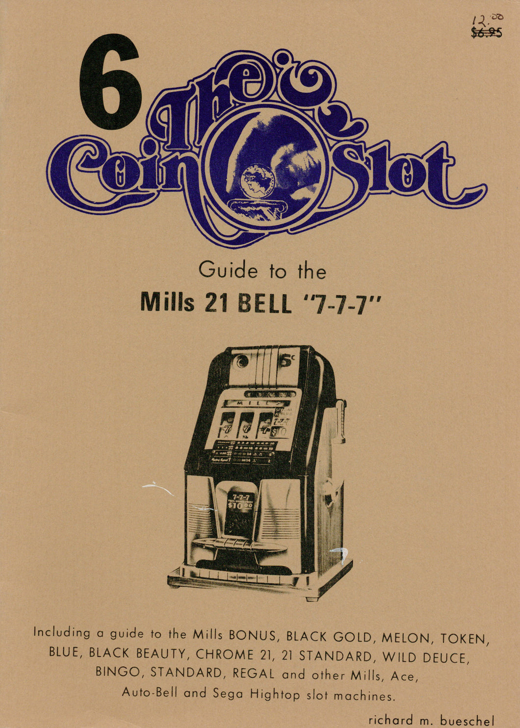 Coin Slot # 6. Guide to the Mills 21 Bell