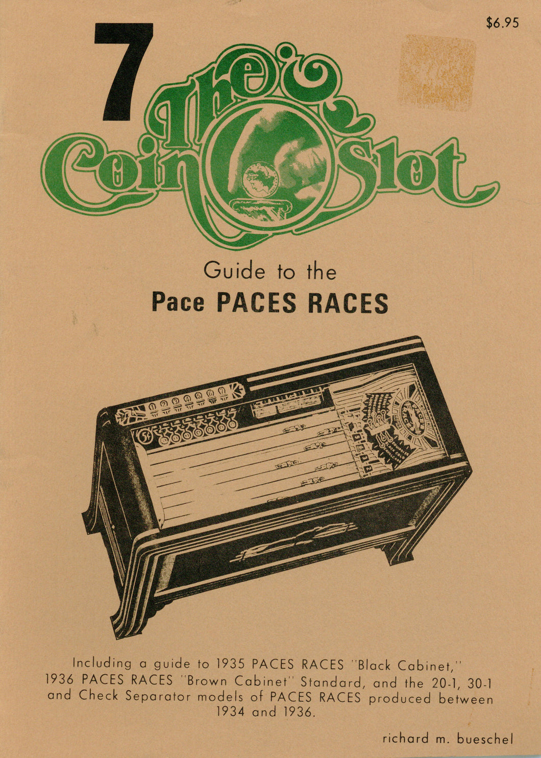 Coin Slot # 7. Guide to the Paces Races