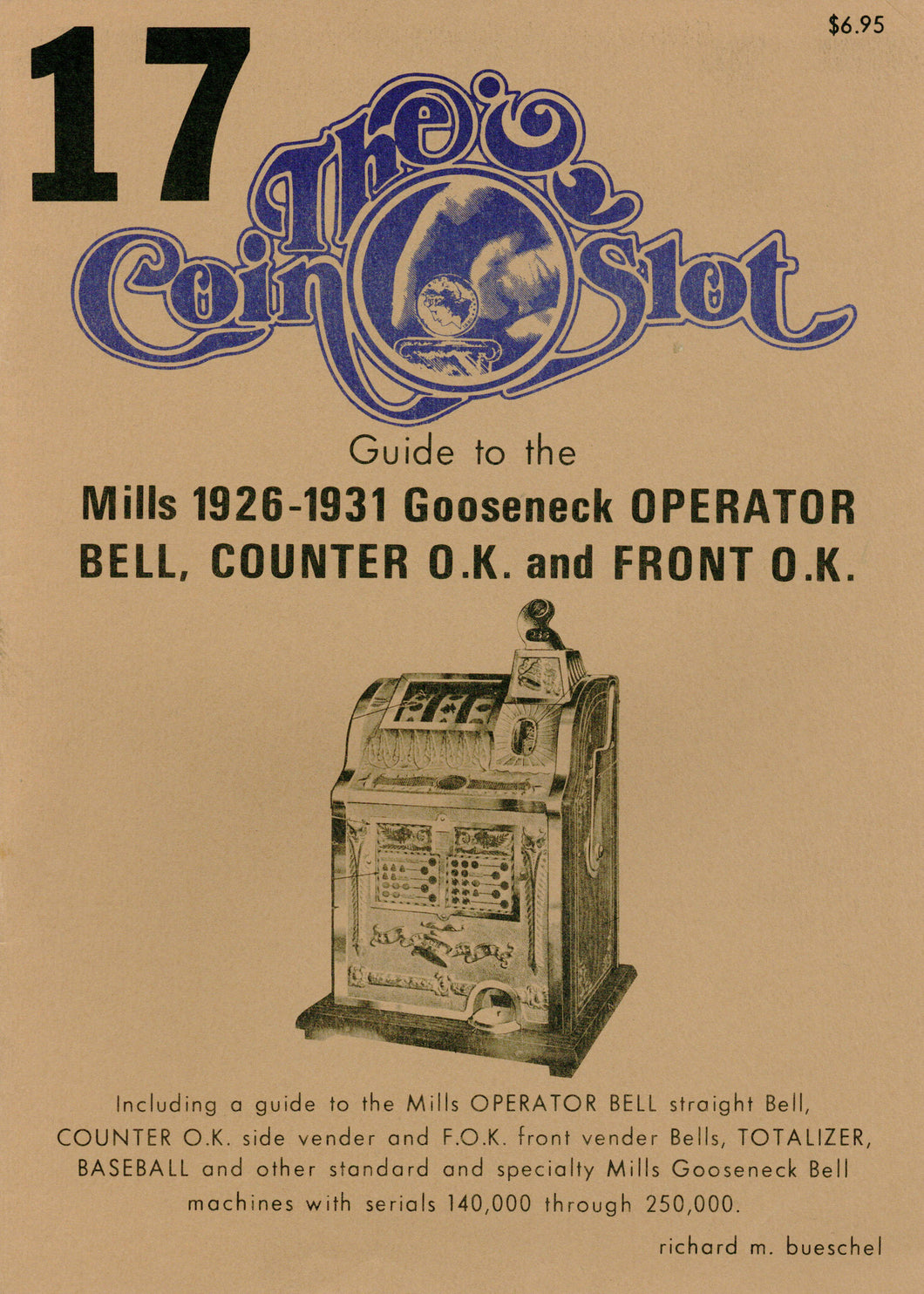 Coin Slot #17. Guide to the Mills 1926-1931 Gooseneck Operator Bell, Counter O.K. and Front O.K.