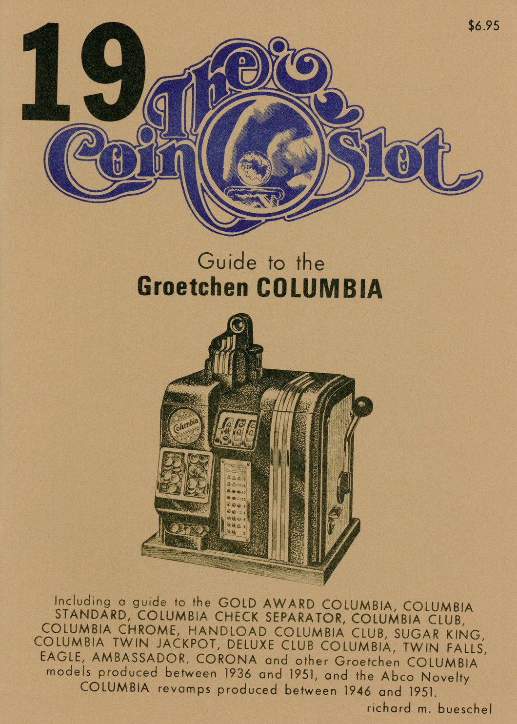 Coin Slot #19. Guide to the Groetchen Columbia