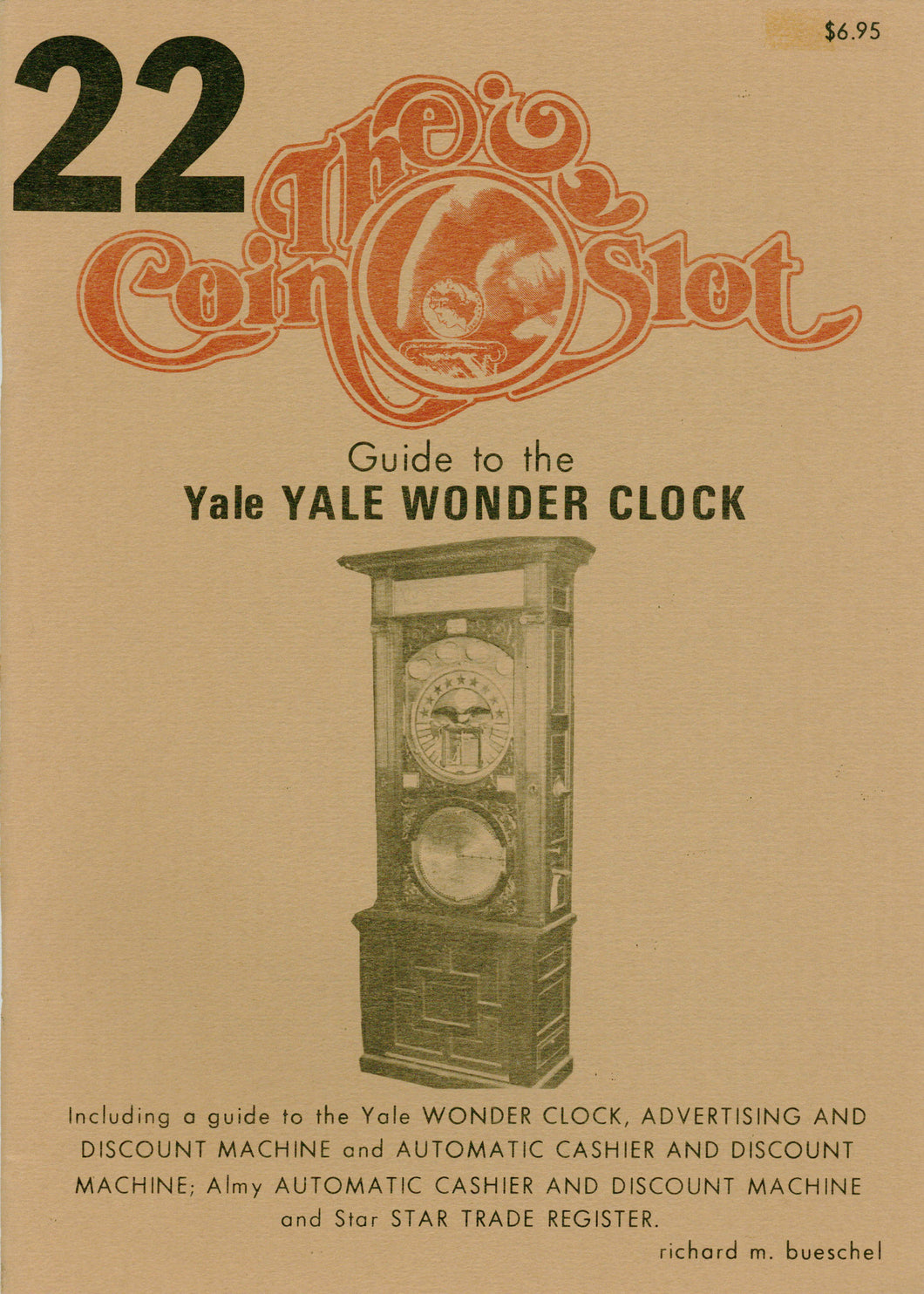 Coin Slot #22. Guide to the Yale Wonder Clock