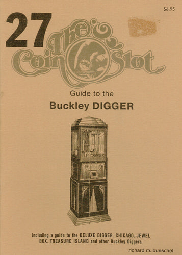 Coin Slot #27. Guide to the Buckley Digger
