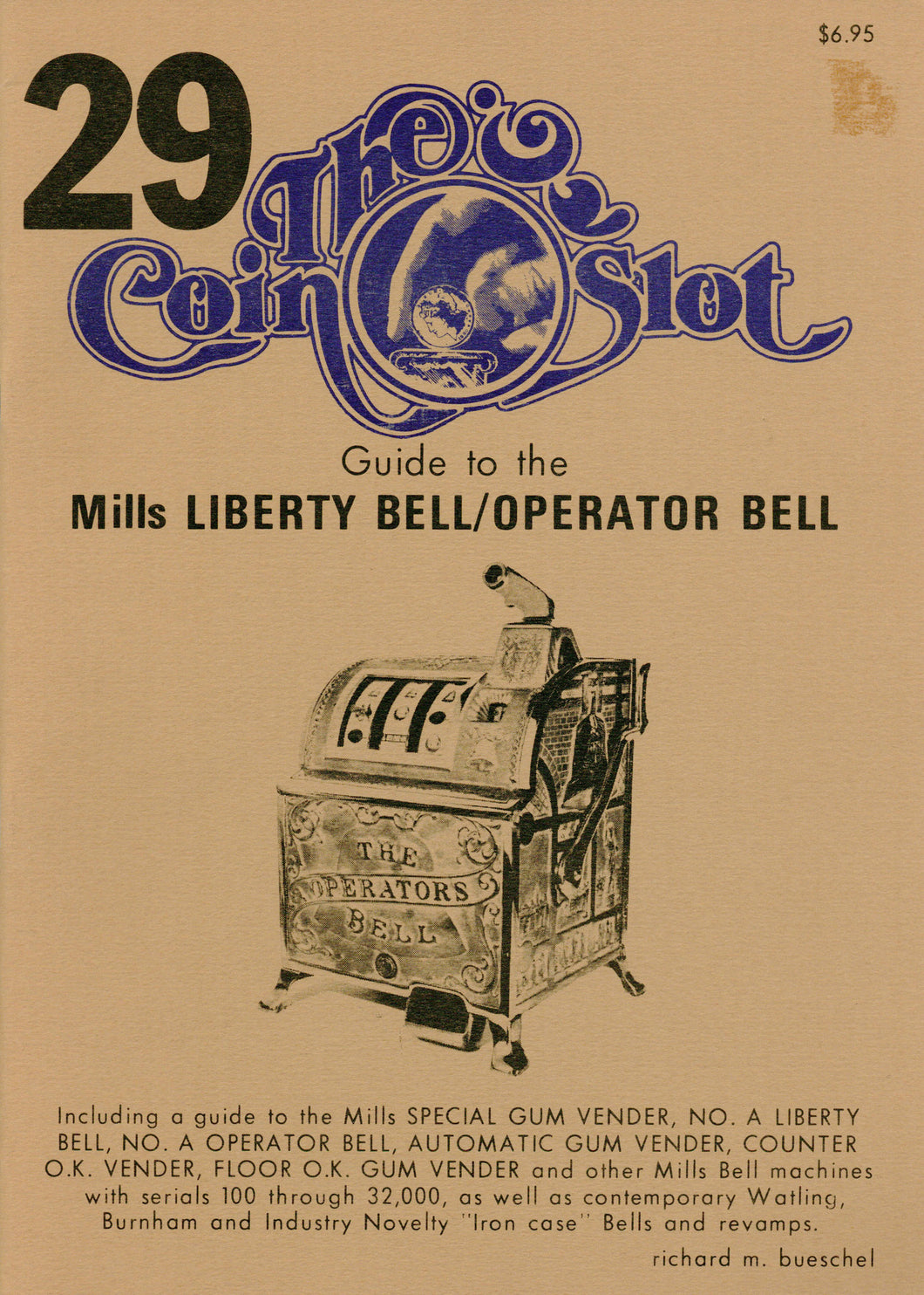 Coin Slot #29. Guide to the Mills Liberty Bell/Operator Bell