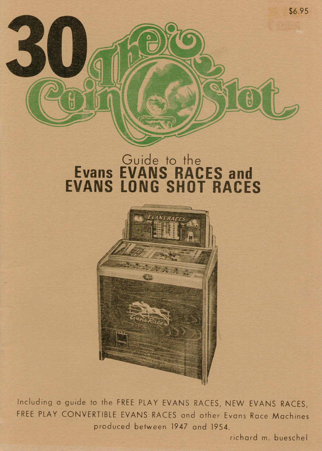 Coin Slot #30. Guide to the Evans Races and Evans Long Shot Races