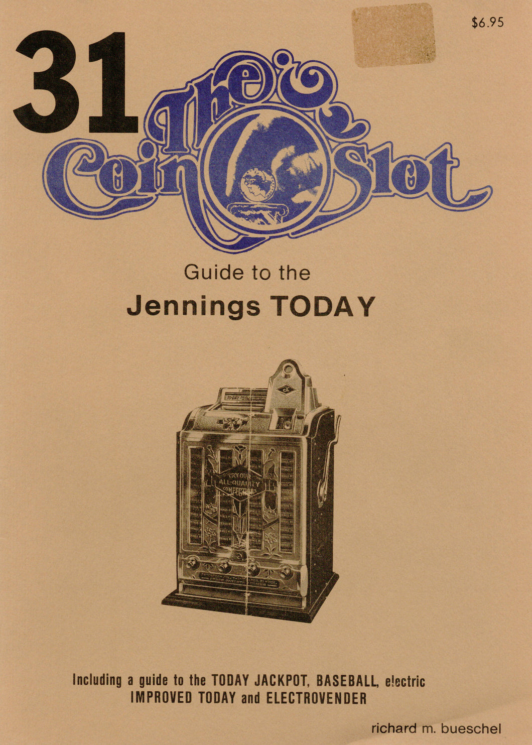 Coin Slot #31. Guide to the Jennings Today