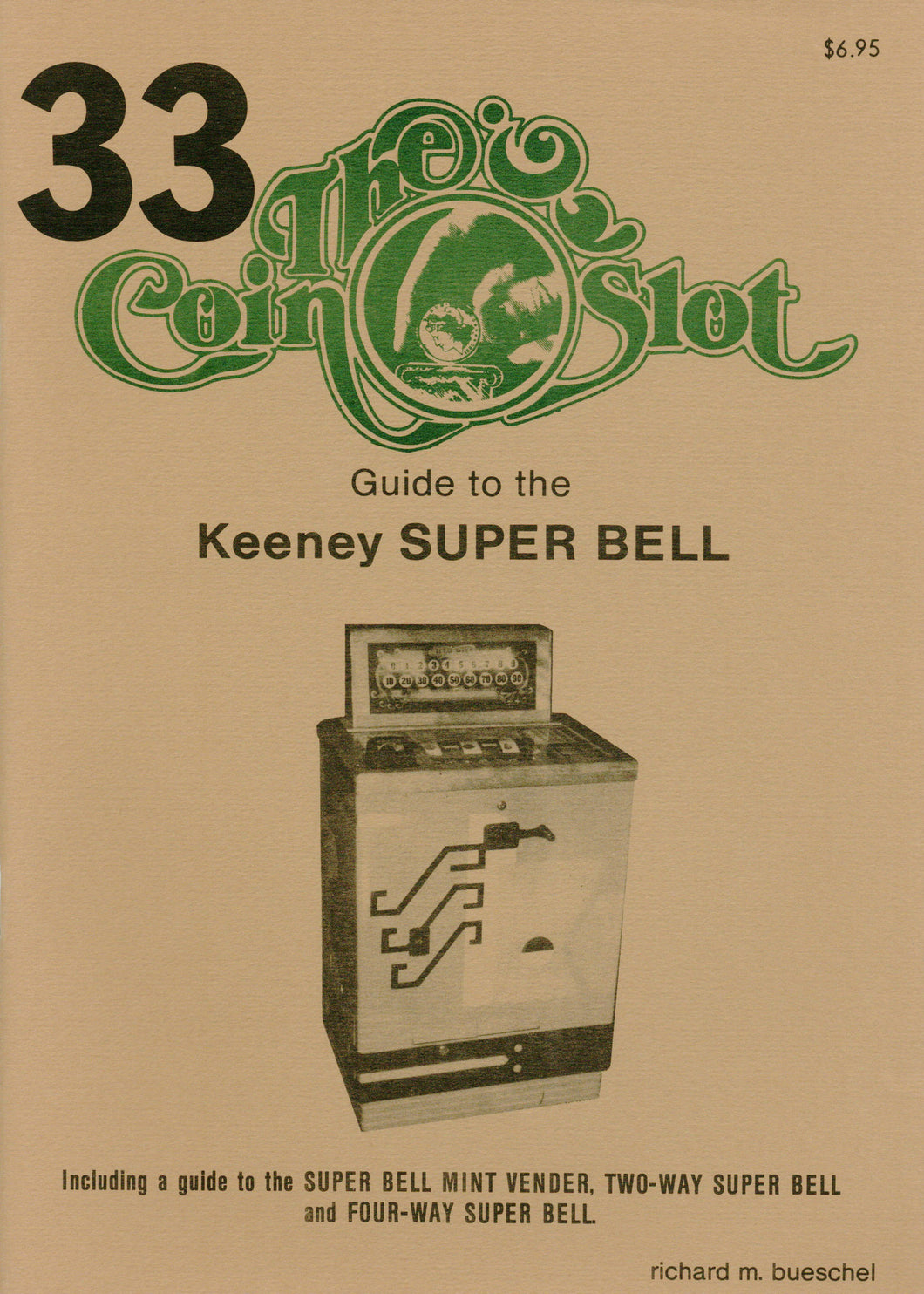 Coin Slot #33. Guide to the Keeney Super Bell