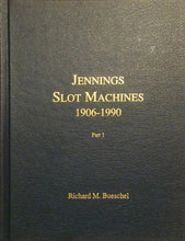 Jennings Slot Machines 1906-1990 (2 Volume Set) - Signed Hard Cover