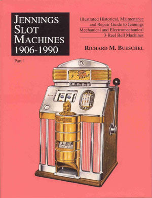 Jennings Slot Machines 1906-1990 (2 Volume Set) - Soft Cover